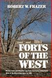 Forts of the West, Robert W. Frazer, 0806112506