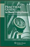 Practical Guide to Bank Compliance, Bork J.D. LL.M., James T., 0808022504