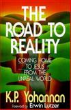 The Road to Reality, K. P. Yohannan, 0884192504