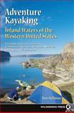 Adventure Kayaking, Don Skillman, 0899972500