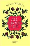 All about Life, Claudia Lynn, 0967422507