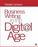 Business Writing in the Digital Age, Canavor, Natalie, 1412992508