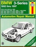 Haynes BMW 3 Series 1991 Thru 1996, Haynes Manuals, Incorporated, 1563922509