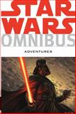 Star Wars Omnibus: Adventures, Tom Taylor, 1616552506