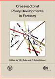 Cross-Sectoral Policy Developments in Forestry, Schmithüsen, Franz, 1845932501