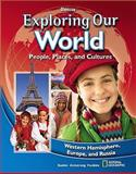 Exploring Our World, Western Hemisphere, Student Edition, Glencoe McGraw-Hill Staff, 0078912504