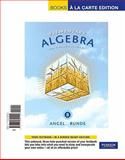 Elementary Algebra for College Students, Books a la Carte Edition, Angel and Angel, Allen R., 0321692500