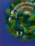 Telecommunications and the Internet, Levy, Joe and Skintik, Catherine, 0538672501
