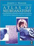 Atlas of Neuroanatomy 9780750672504
