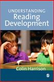 Understanding Reading Development, Harrison, Colin, 0761942505