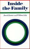 Inside the Family : Toward a Theory of Family Process, Kantor, David and Lehr, William, 0875892507