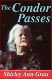 The Condor Passes, Grau, Shirley Ann, 141281250X