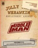 The Middleman - Volume 3. 14 - the Legends of the Middleman Dossier, Javier Grillo-Marxuach, 1497442508