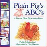 Plain Pig's ABC's, Phyllis Pellman Good, 1561482501