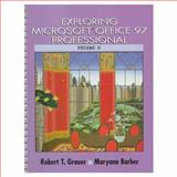 Exploring Microsoft Office 97, Grauer, Robert T. and Barber, Maryann, 013754250X