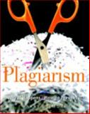 Plagiarism : Why It Happens and How to Prevent It, Gilmore, Barry, 032502250X