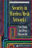 Security in Wireless Mesh Networks, , 0849382505
