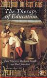 The Therapy of Education : Philosophy, Happiness and Personal Growth, , 1403992509