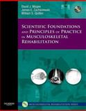 Scientific Foundations and Principles of Practice in Musculoskeletal Rehabilitation, Magee, David J. and Zachazewski, James E., 1416002502