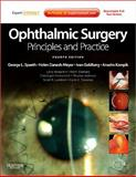 Ophthalmic Surgery : Principles and Practice, Spaeth, George L. and Kampik, Anselm, 1437722504