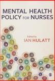 Mental Health Policy for Nurses, , 1446252507