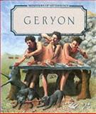 Geryon, Bernard Evslin, 1555462502