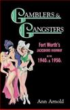 Gamblers and Gangsters, Ann Arnold, 1571682503