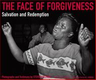 The Face of Forgiveness, Anthony Bannon, 1576872505