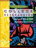 College Keyboarding, Microsoft Word 2000, Lessons 1-60 : Text, VanHuss, Susie H. and Duncan, James S., 0538722509