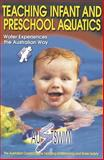 Teaching Infant and Preschool Aquatics, Austswim Inc. Staff, 0736032509