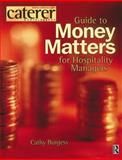 Money Matters for Hospitality Managers, Burgess, Cathy, 0750652500