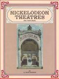 Nickelodeon Theatres and Their Music, Q. David Bowers, 0911572503