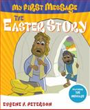 The Easter Story, Eugene H. Peterson and Smith Management Associates Staff, 1600062504