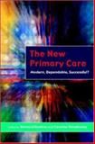 The New Primary Care, Dowling, Bernard and Glendinning, Caroline, 0335212506