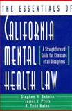 Essentials of California Mental Health : A Straightforward Guide for Clinicians of All Disciplines, Behnke, Stephen H. and Bates, R. Todd, 0393702502