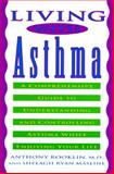 Living with Asthma, Anthony R. Rooklin and Shelagh R. Masline, 0452272505