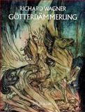 Gotterdammerung in Full Score, Richard Wagner, 0486242501