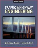 Traffic and Highway Engineering, Garber, Nicholas J. and Hoel, Lester A., 0495082503