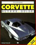 Illustrated Corvette Buyer's Guide, Antonick, Michael, 0760302502