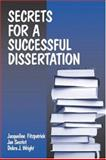 Secrets for a Successful Dissertation, Secrist, Jan and Wright, Debra J., 0761912509