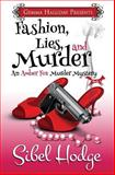 Fashion, Lies, and Murder, Sibel Hodge, 1493762508