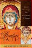 Peculiar Faith, Jay Emerson Johnson, 1596272503