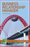 Business Relationship Manager : Careers in IT Service Management, Brewster, Ernest, 1780172508