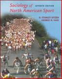 Sociology of North American Sport, Eitzen, D. Stanley and Sage, George Harvey, 0072552506