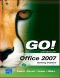 GO! with Office 2007 Getting Started, Vargas, Alicia and Marks, Suzanne, 0131572504