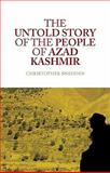 The Untold Story of the People of Azad Kashmir 9780231702508