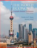 The World Economy : Geography, Business, Development, Stutz, Frederick P. and Warf, Barney, 0321722507