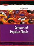 Cultures of Popular Music, Bennett, Andy, 0335202500