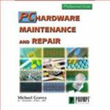 PC Maintenance and Repair, Graves, Michael, 079061250X