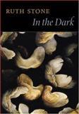 In the Dark, Ruth Stone, 1556592507